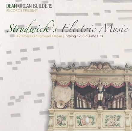Strudwick's Electric Music Fairground Organ CD